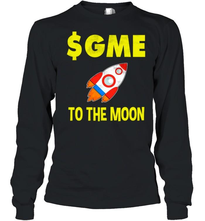 $GME To The Moon Ff GameStonk shirt Long Sleeved T-shirt