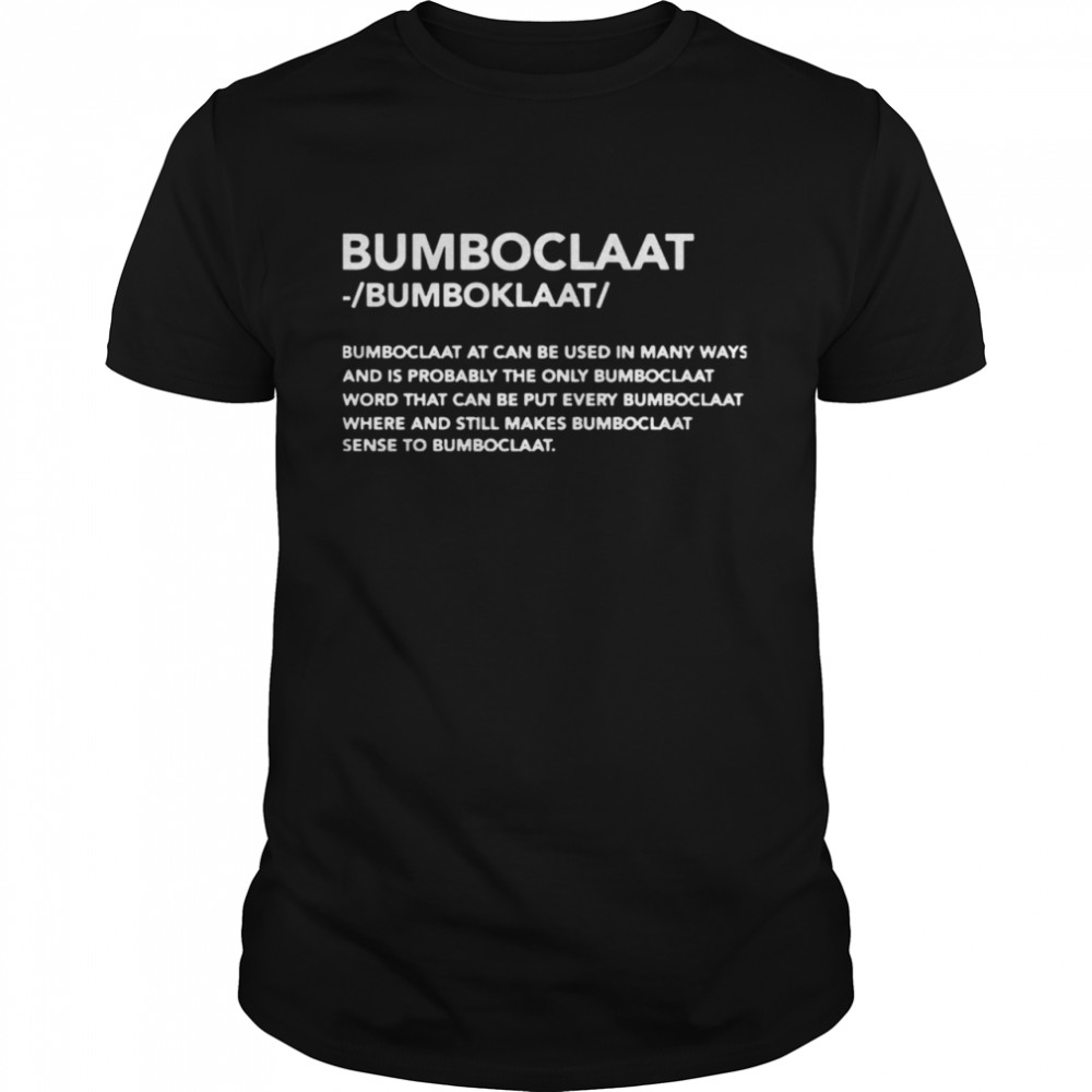 Bomboclaat At Can Be Used shirt Classic Men's