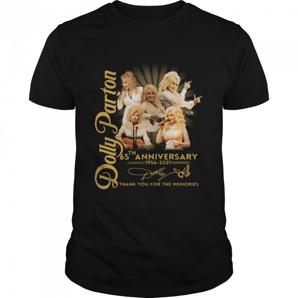 Dolly Parton 65th anniversary 1956 2021 thank you for the memories signature shirt Classic Men's