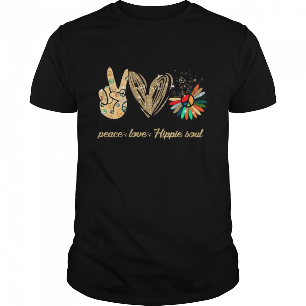 Peace Love And Hippie Soul shirt Classic Men's