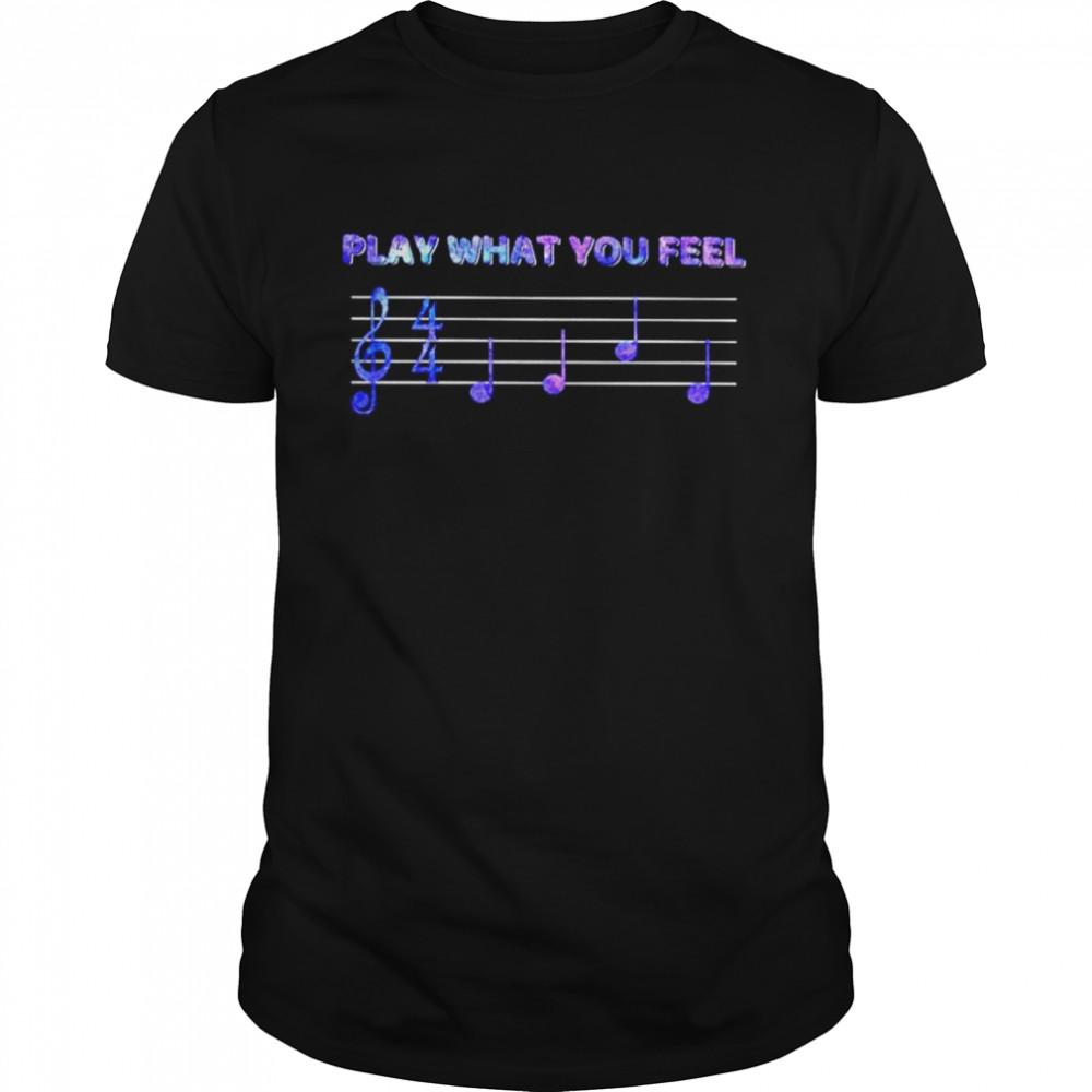 Music Play what you feel shirt Classic Men's