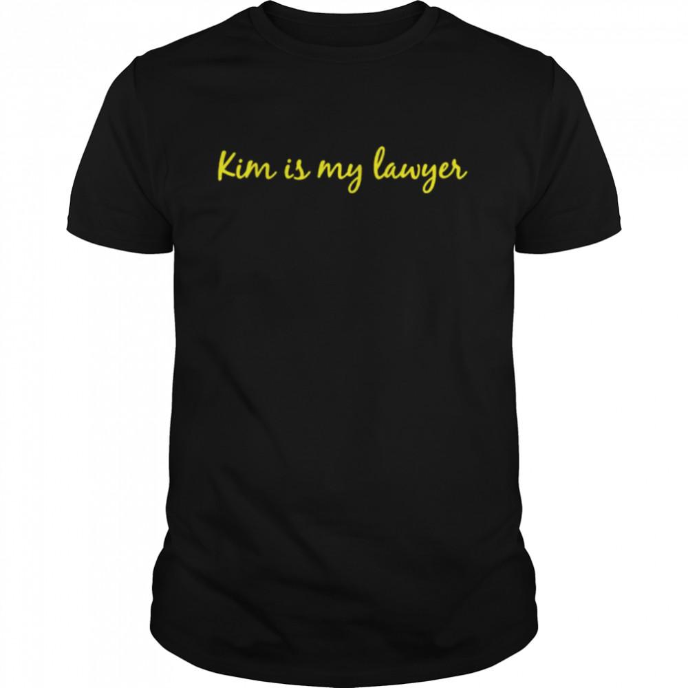 Kim is my lawyer shirt Classic Men's