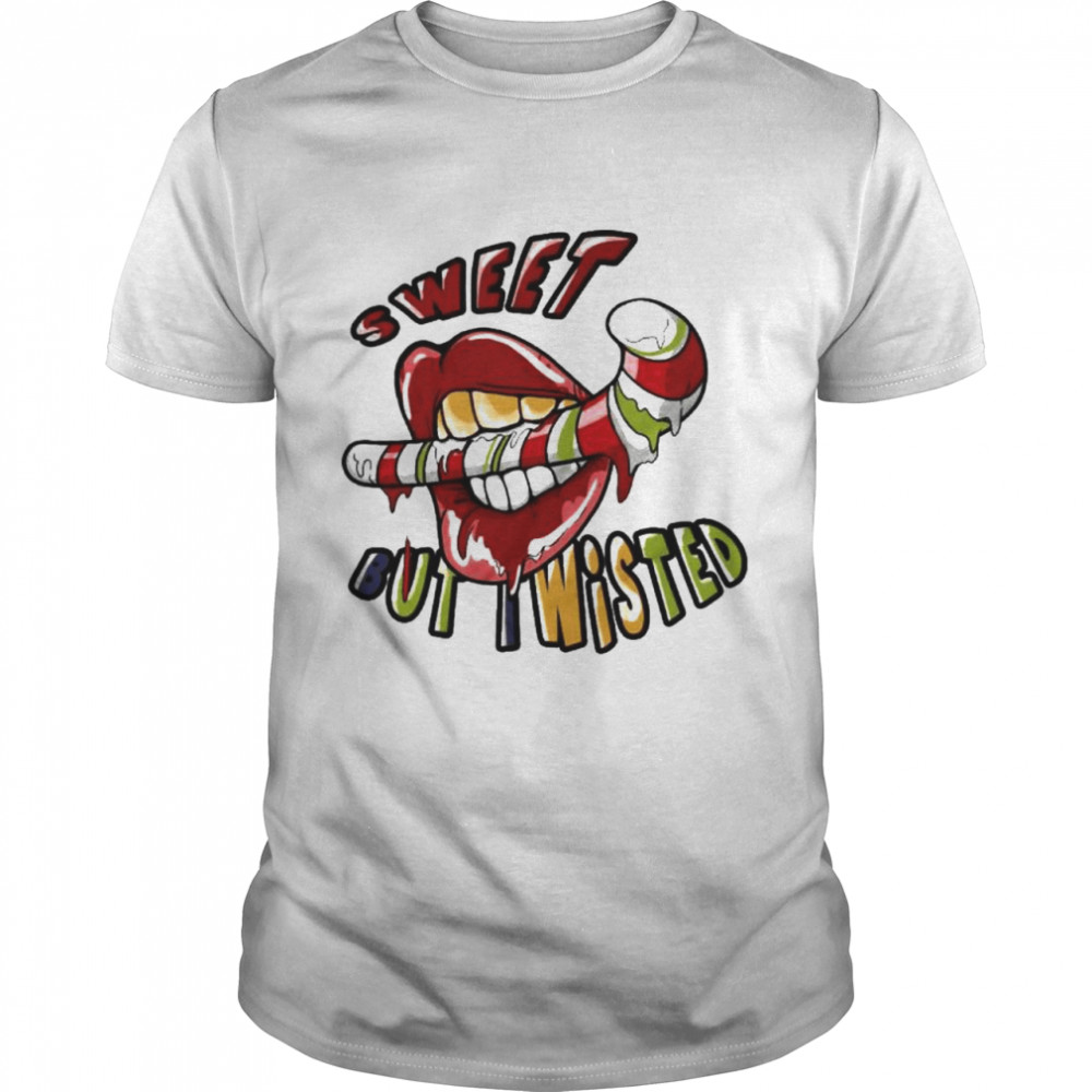 sweet but i wisted shirt Classic Men's
