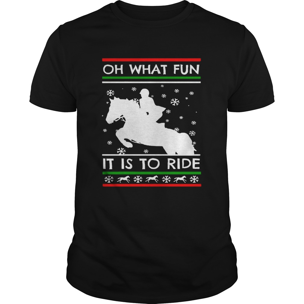 Oh What Fun It Is To Ride shirt Classic Men's