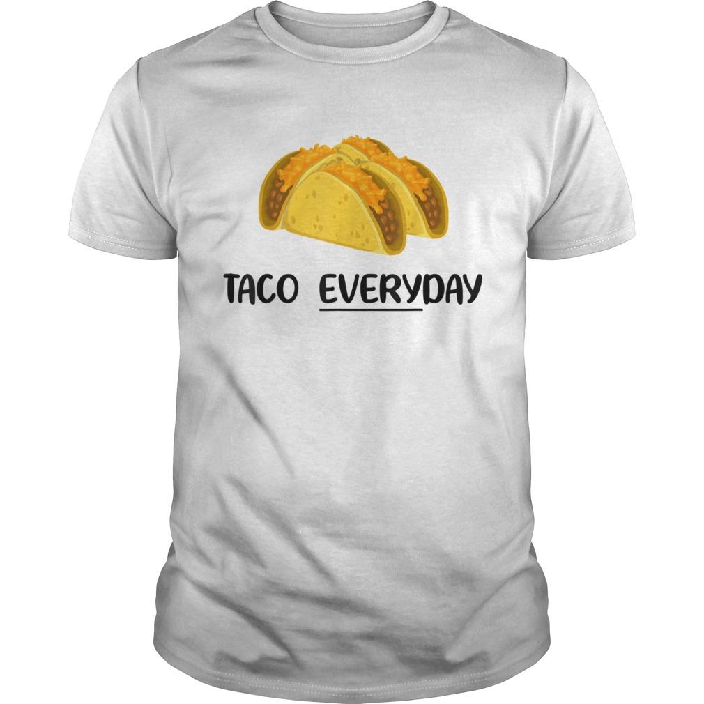 Taco Everyday Tacos are Life shirt Classic Men's
