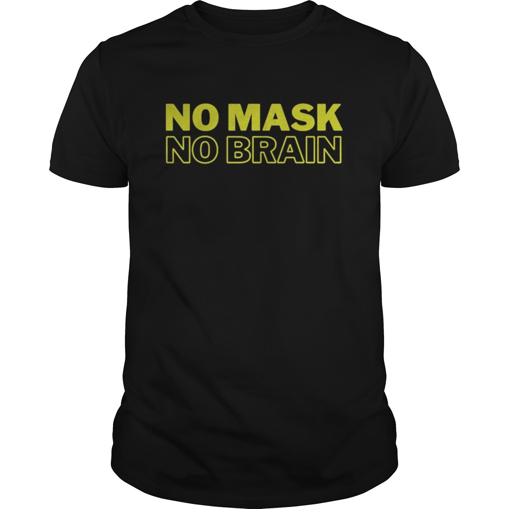 No Mask No Brain Yellow shirt Classic Men's