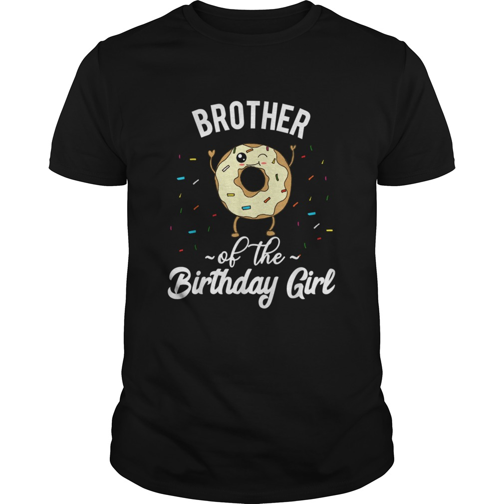 Brother of the Birthday Girl Quote shirt Classic Men's