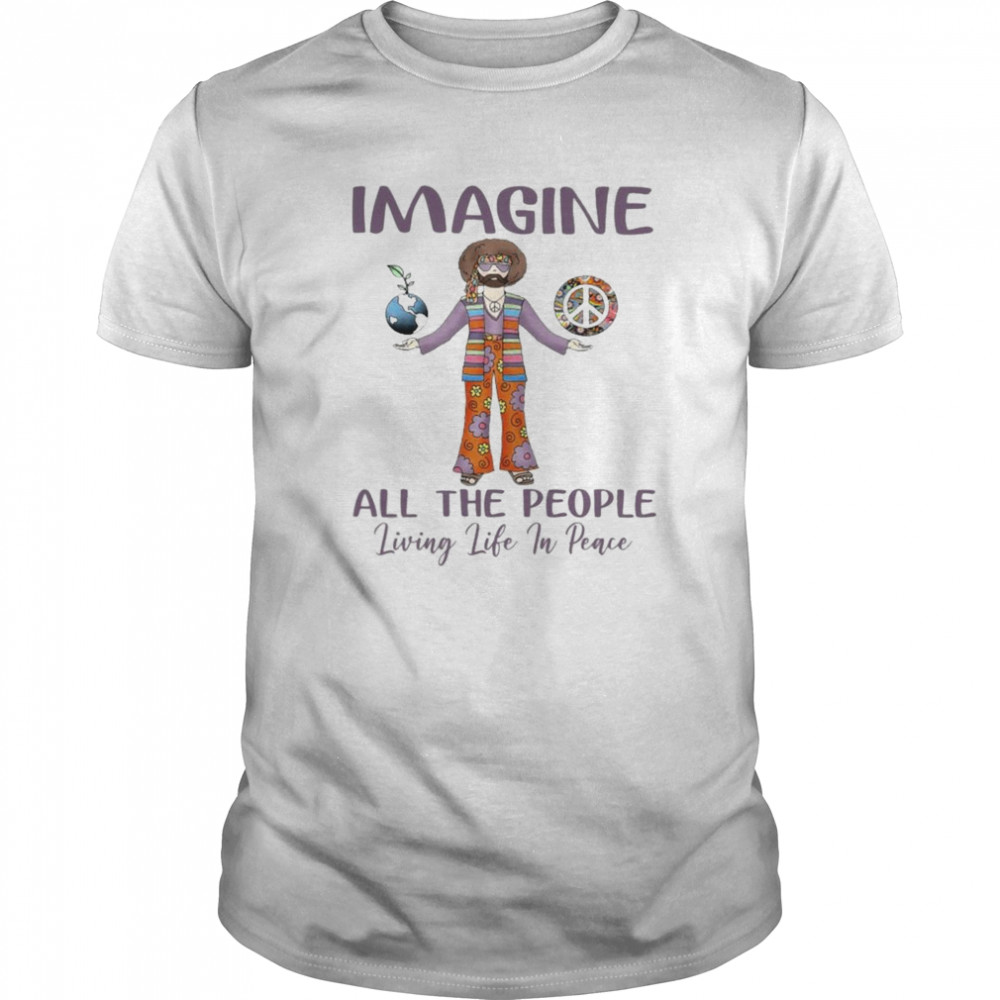 Imagine all the people living life in peace shirt Classic Men's
