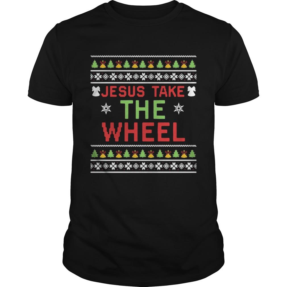 Jesus Take The Wheel Ugly Christmas shirt Classic Men's