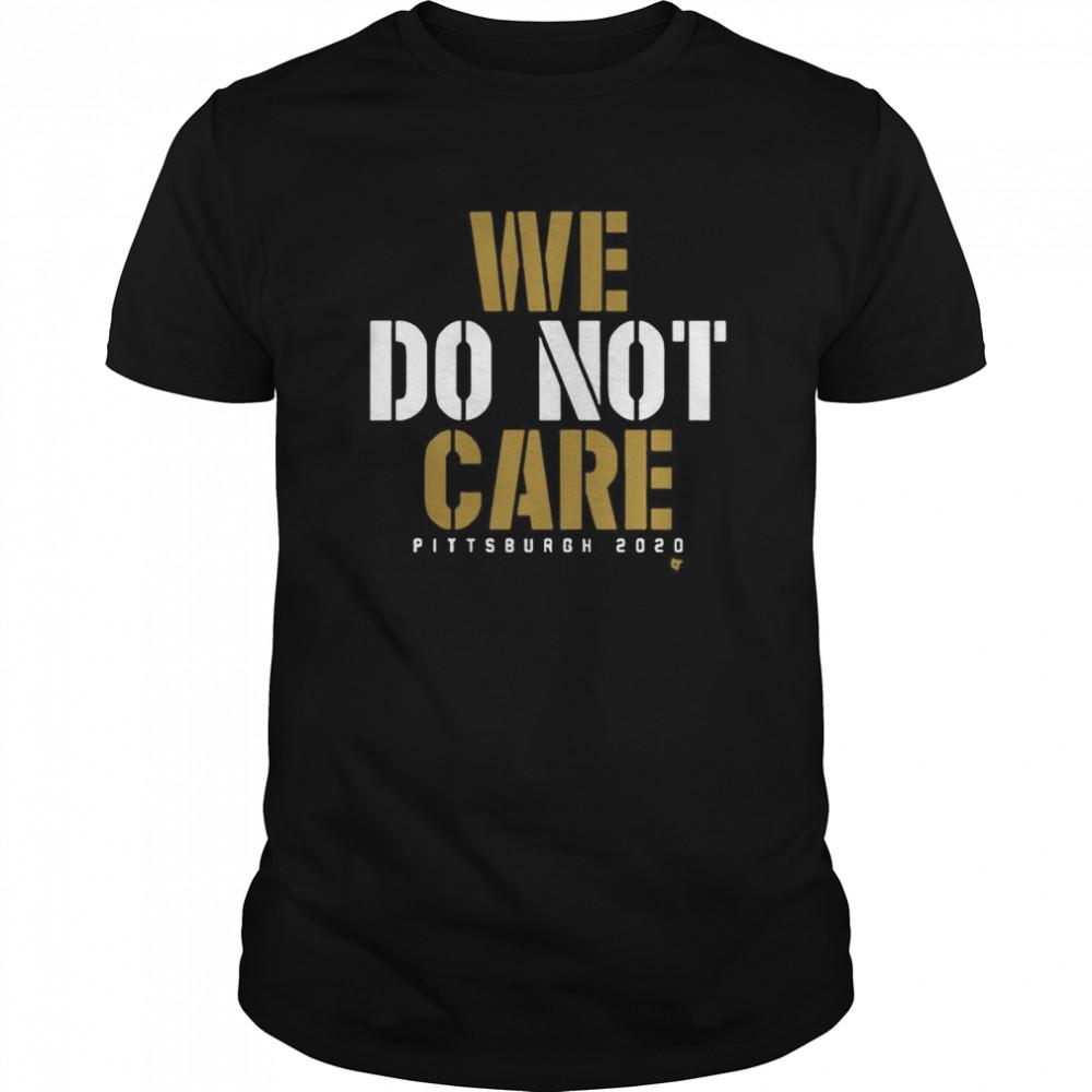 We Do Not Care shirt Classic Men's