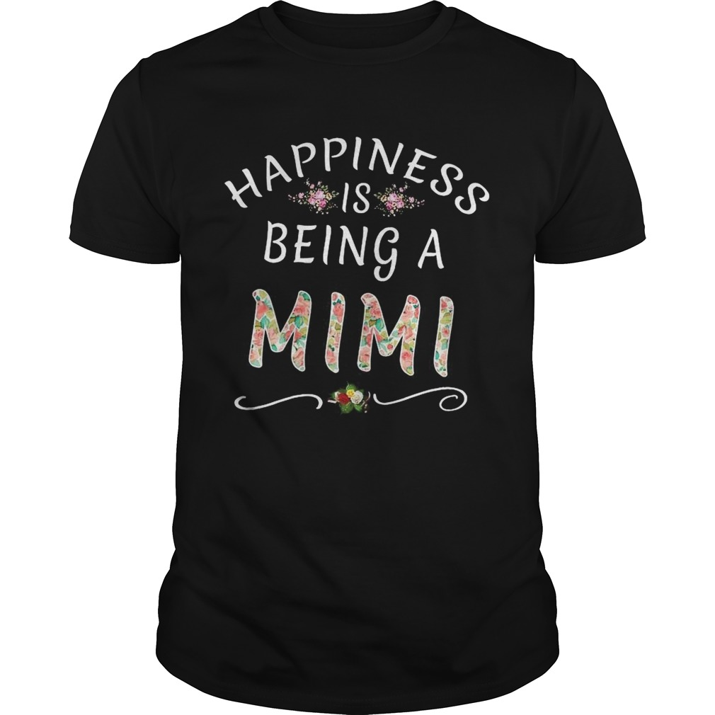 Happiness Is Being MiMi Mothers day Nana shirt Classic Men's
