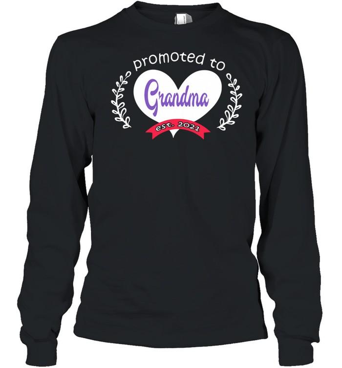 Heart promoted to grandma est 2021 shirt Long Sleeved T-shirt