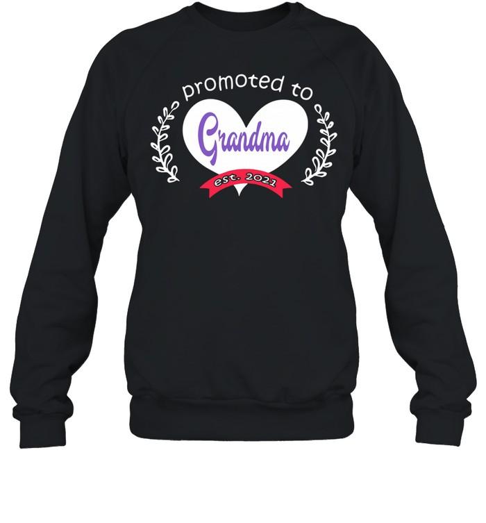Heart promoted to grandma est 2021 shirt Unisex Sweatshirt