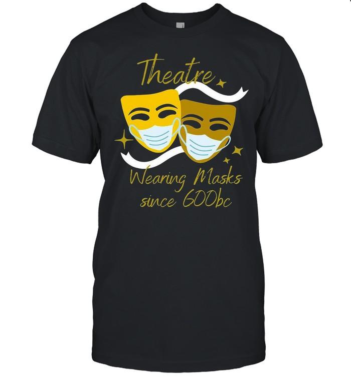 Theatre Wearing Masks Since 600bc shirt Classic Men's T-shirt