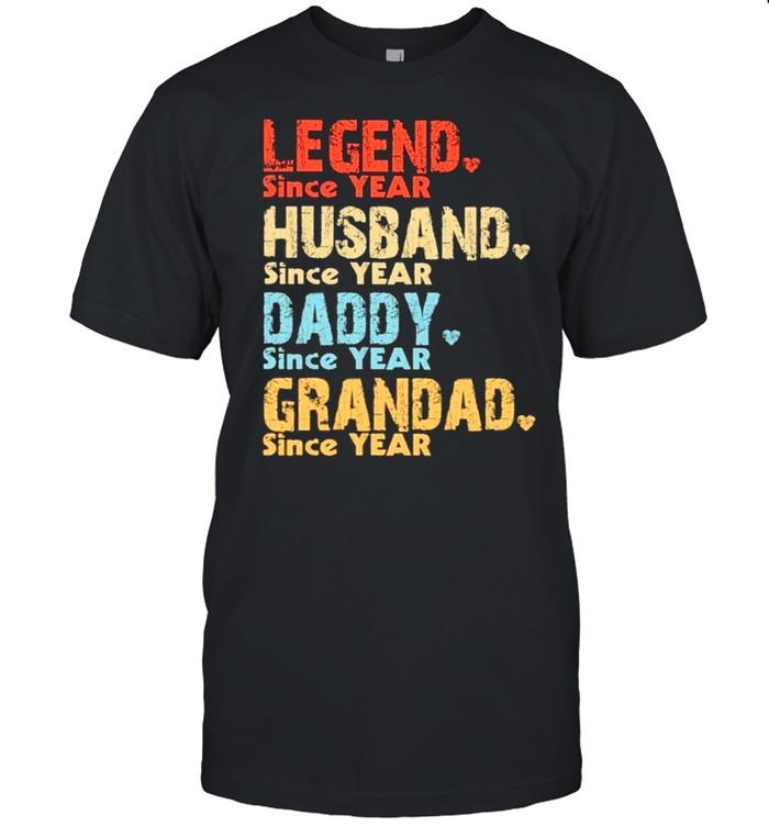 Legend since year husband since year daddy since year grandad since year vintage shirt Classic Men's T-shirt
