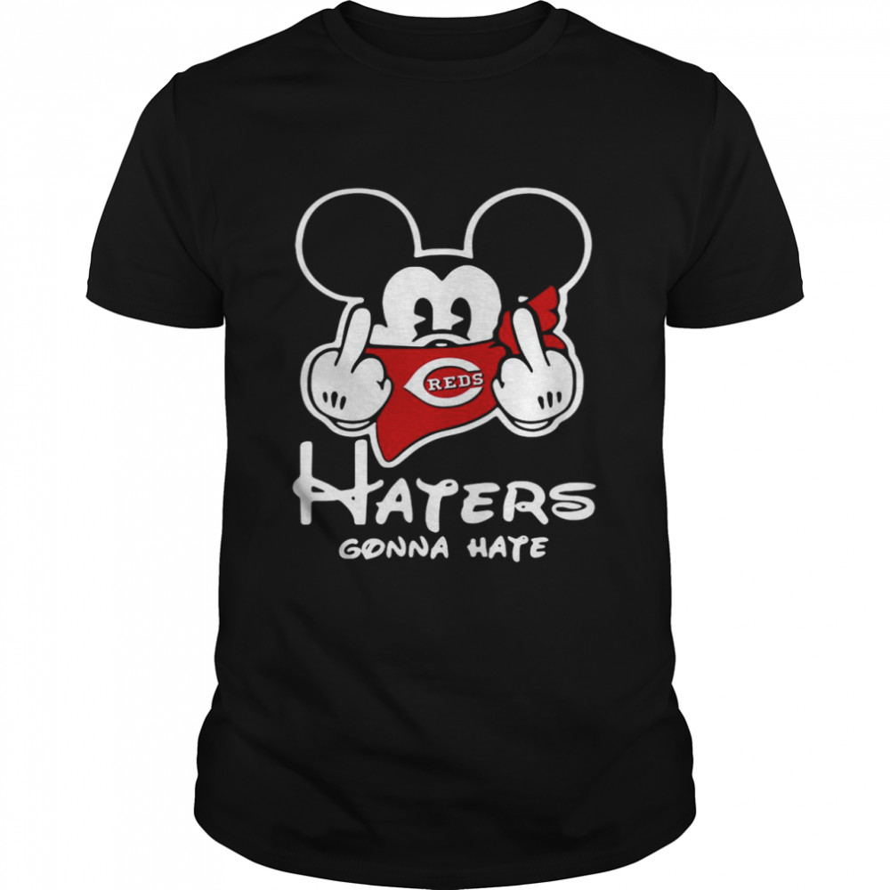 Mickey Mouse fuck Cincinnati Reds haters gonna hate shirt Classic Men's T-shirt
