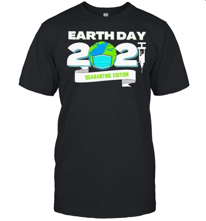 Earth Day 2021 Face Mask Quarantine Edition shirt Classic Men's T-shirt