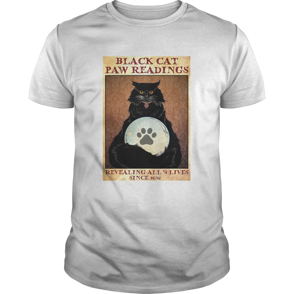 Black Cat Paw Reading Revealing All 9 Lives Since 1692 shirt Classic Men's
