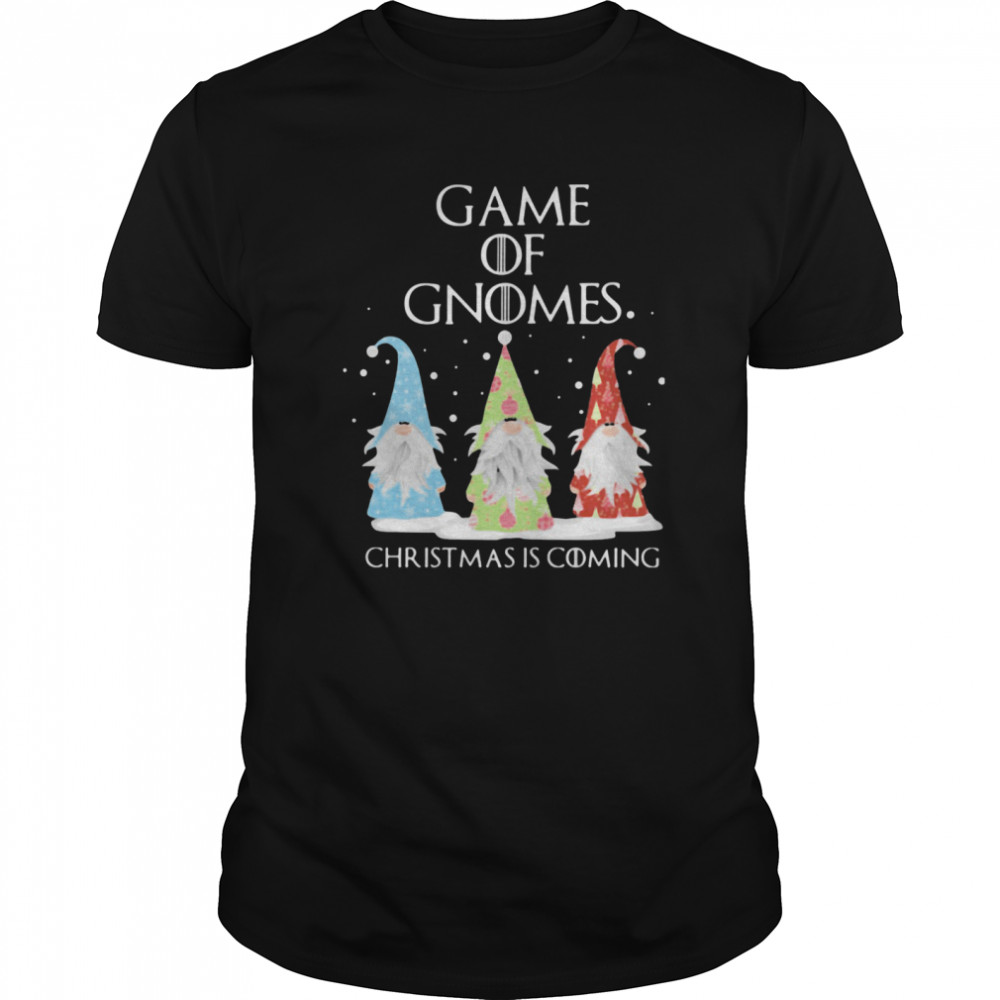 Game Of Gnomes Christmas Is Coming Three Gnomes Xmas shirt Classic Men's