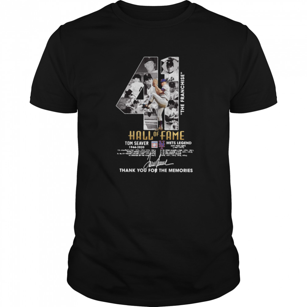 41 The Franchise Hall Of Fame Tom Seaver Mets Legend Thank You For The Memories Signature shirt Classic Men's