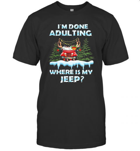 I'M Done Adulting Where Is My Car Vintage Christmas shirt Classic Men's