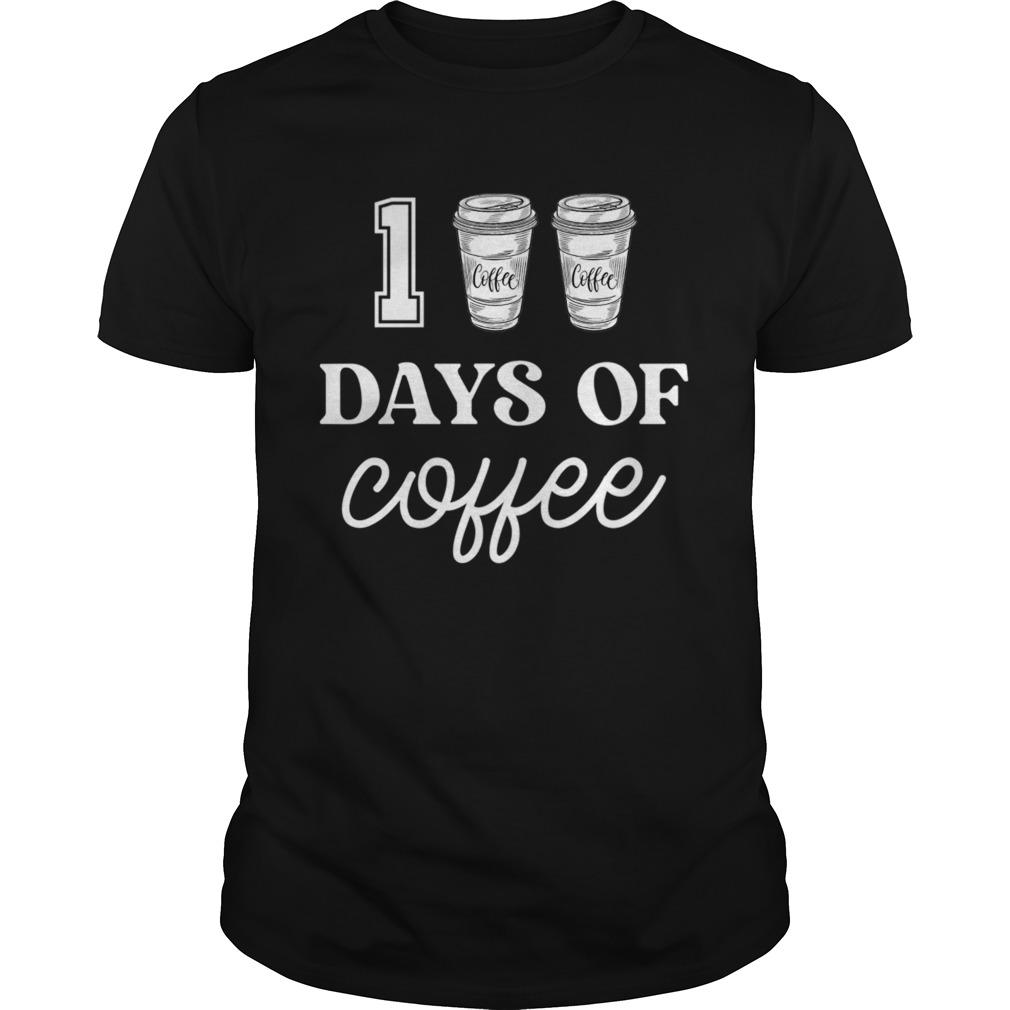 100 Days Of Coffee Funny Proud Teacher Quote School shirt Classic Men's