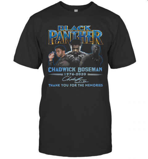 Black Panther Chadwick Boseman 1976 2020 Signature Thank You For The Memories shirt Classic Men's