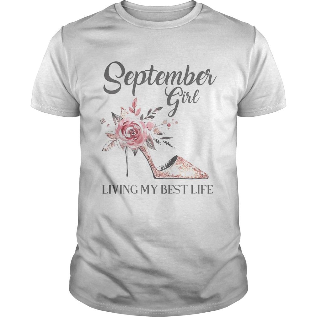 September girl living my best life shoes shirt Classic Men's