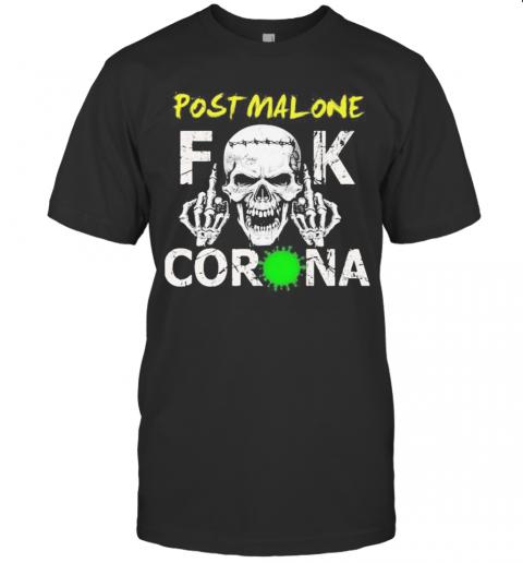 Skull Post Malone Fuck Coronavirus shirt Classic Men's