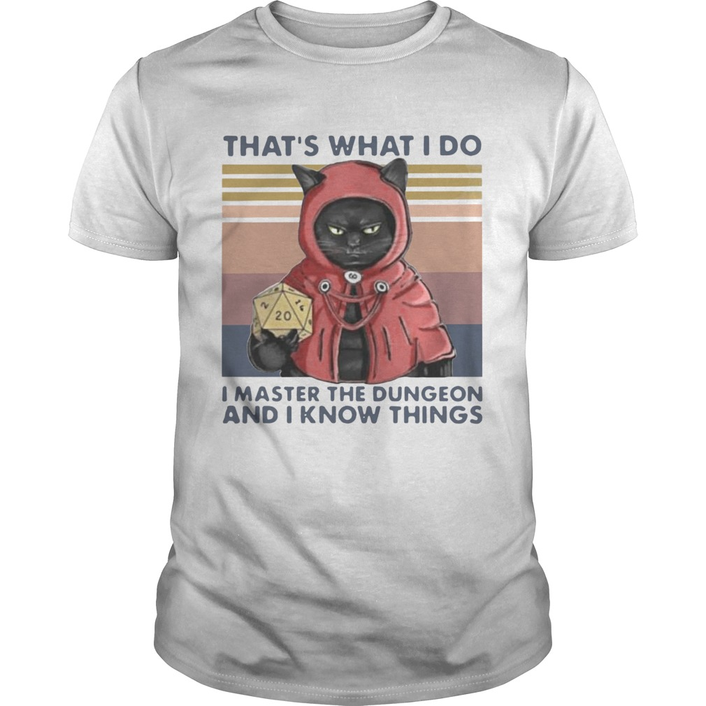 Thats What I Do I Master The Dungeon And I Know Things Vintage shirt Classic Men's