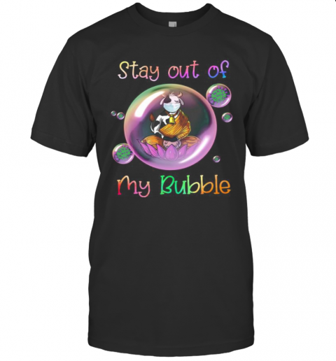 Yoga Cow Mask Stay Out Of My Bubble Covid 19 shirt Classic Men's