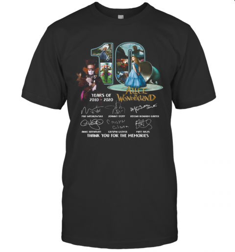 10 Years Of 2010 2020 Alice In Wonderland Thank You For The Memories Signatures shirt Classic Men's