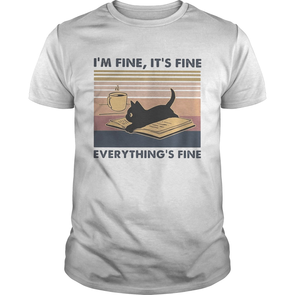 Black cat Read book and drink coffee Im fine Its fine everythings fine vintage retro shirt Classic Men's