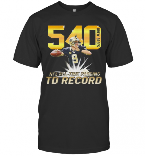 540 Drew Brees Touchdowns Nfl All Time Passing Record Football shirt Classic Men's