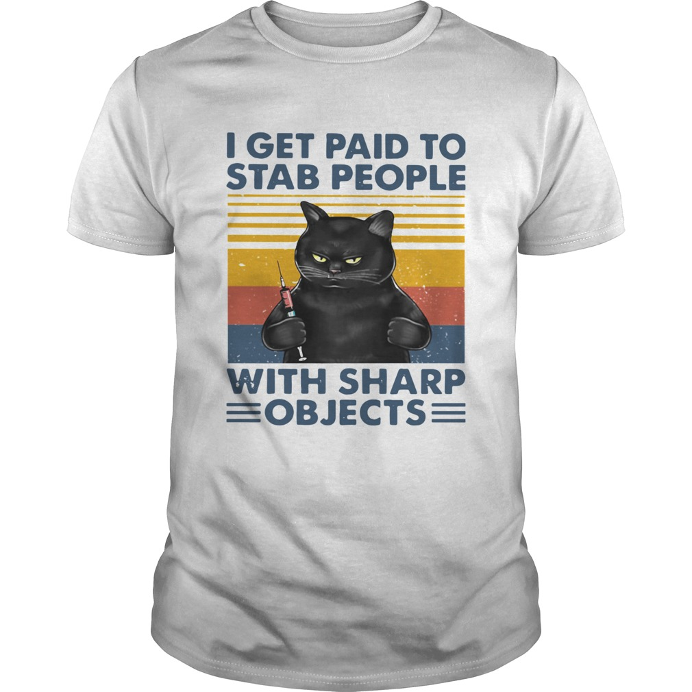 Black Cat I Get Paid To Stab People With Sharp Objects Vintage shirt Classic Men's
