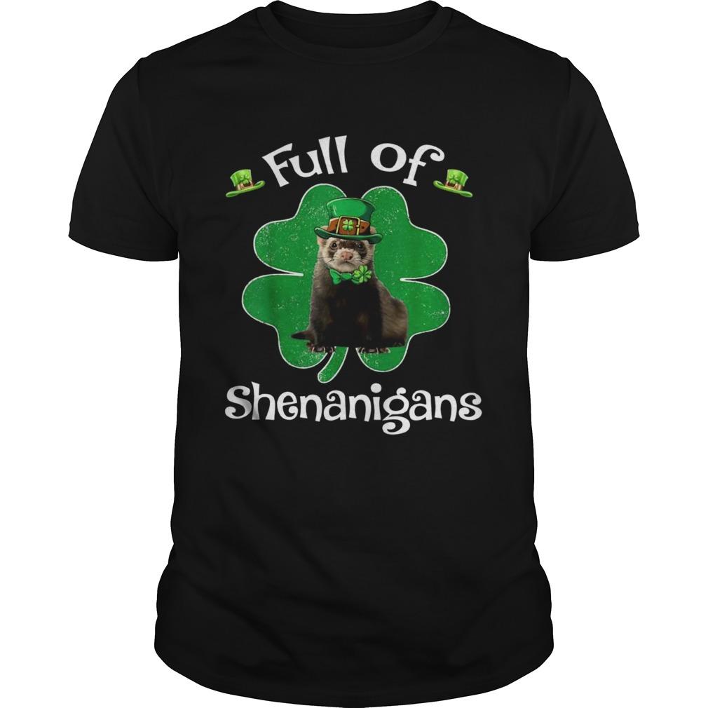 Full Of Shenanigans Ferret St Patricks Day Gifts shirt Classic Men's