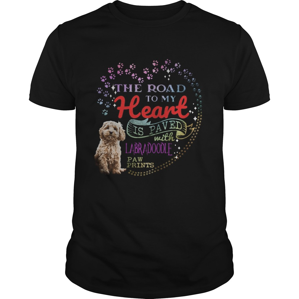 The road to my heart is paved with Labradoodle paw prints shirt Classic Men's