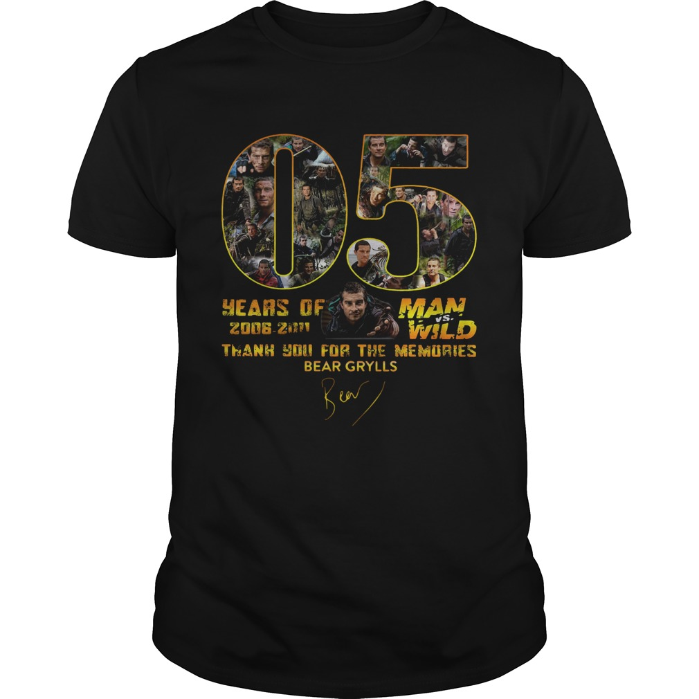 05 Years Of Man Vs Wild 2006 2011 Thank You For The Memories Bear Grylls Signature shirt Classic Men's