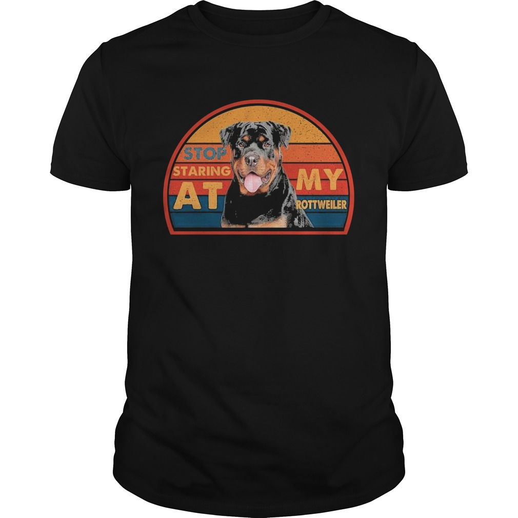 Stop Staring At My Rottweller shirt Classic Men's