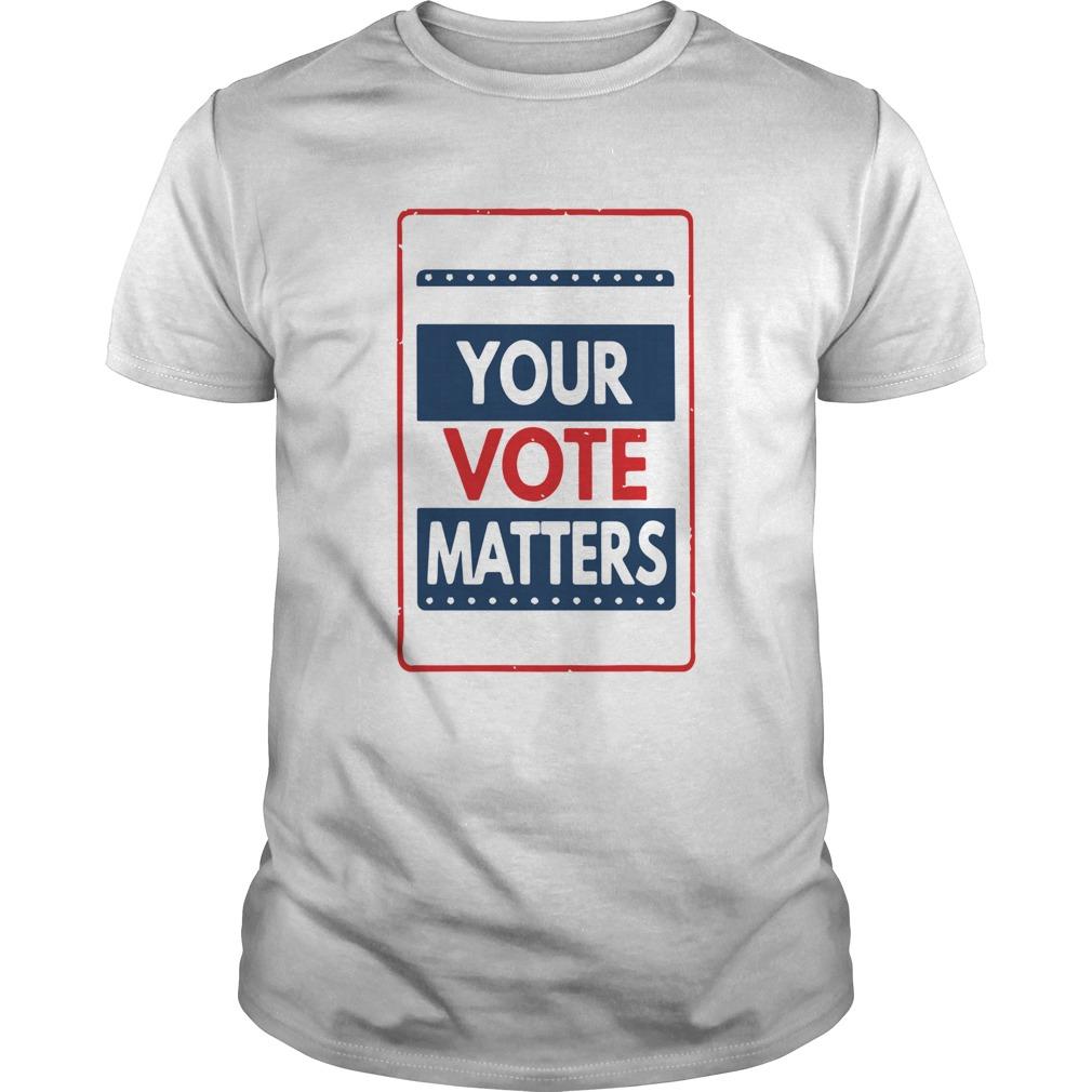 Your Vote Matters shirt Classic Men's