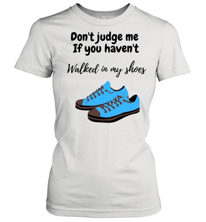 In my shoes  Classic Women's T-shirt