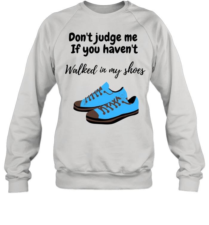 In my shoes  Unisex Sweatshirt